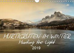 Hurtigruten im Winter – Hunting the light (Wandkalender 2019 DIN A4 quer) von Lieder,  Britta