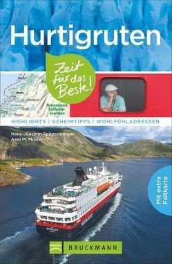 Hurtigruten – Zeit für das Beste von Mosler,  Axel M., Spitzenberger,  Hans-Joachim