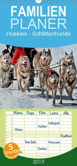 Huskies – Schlittenhunde – Familienplaner hoch (Wandkalender 2019 , 21 cm x 45 cm, hoch) von Roder,  Peter