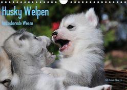 Husky Welpen (Wandkalender 2018 DIN A4 quer) von Ebardt,  Michael