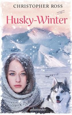 Husky-Winter von Ross,  Christopher