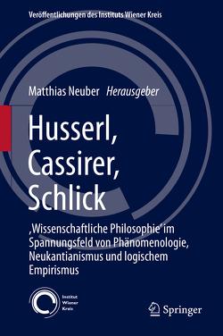 Husserl, Cassirer, Schlick von Neuber,  Matthias
