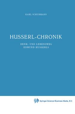Husserl-Chronik von Schuhmann,  Karl