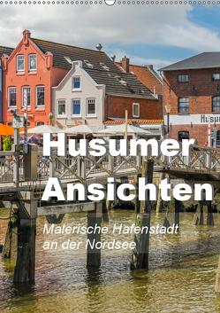 Husumer Ansichten, malerische Hafenstadt an der Nordsee (Wandkalender 2019 DIN A2 hoch) von Feuerer,  Jürgen