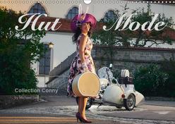 Hut Mode (Wandkalender 2019 DIN A3 quer) von Setz,  Michael