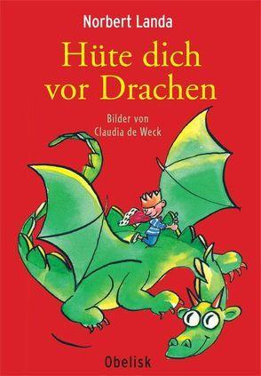 Hüte dich vor Drachen von Landa,  Norbert