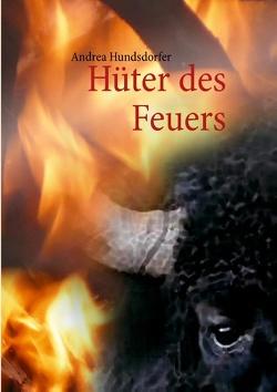 Hüter des Feuers von Hundsdorfer,  Andrea