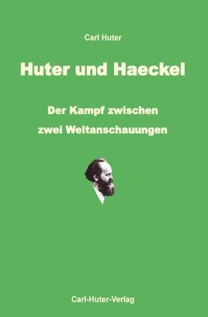Huter und Haeckel von Aerni,  Fritz, Huter,  Carl