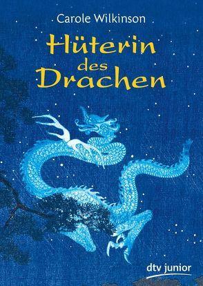 Hüterin des Drachen von Knecht,  Peter, Wilkinson,  Carole
