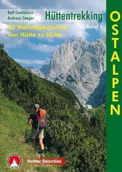 Hüttentrekking Band 1: Ostalpen von Gantzhorn,  Ralf, Seeger,  Andreas