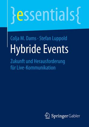 Hybride Events von Dams,  Colja M., Luppold,  Stefan