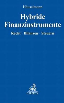 Hybride Finanzinstrumente von Häuselmann,  Holger