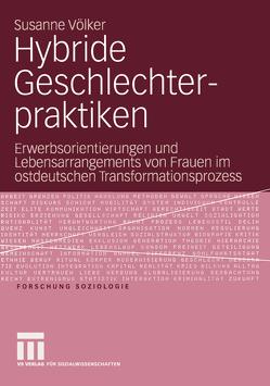Hybride Geschlechterpraktiken von Völker,  Susanne