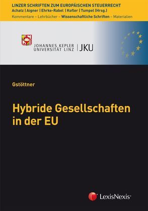 Hybride Gesellschaften in der EU von Gstöttner,  Klaus