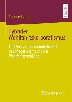Hybrider Wohlfahrtskorporatismus von Lange,  Thomas