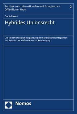 Hybrides Unionsrecht von Nees,  Daniel