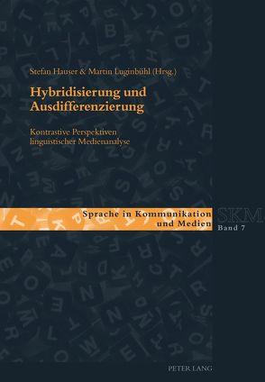 Hybridisierung und Ausdifferenzierung von Hauser,  Stefan, Luginbühl,  Martin