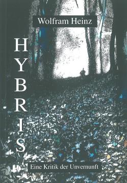 Hybris von Heinz,  Wolfram