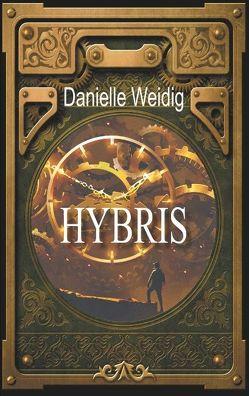 Hybris von Weidig,  Danielle