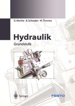 Hydraulik von Merkle,  D., Schrader,  B., Thomes,  B.