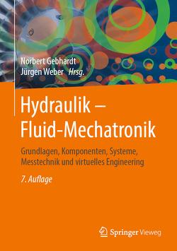 Hydraulik – Fluid-Mechatronik von Gebhardt,  Norbert, Weber,  Juergen