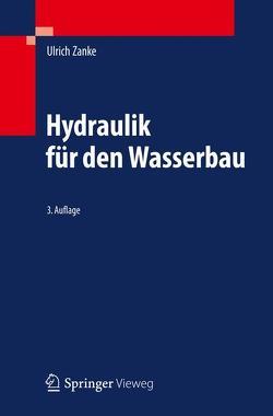 Hydraulik für den Wasserbau von Zanke,  Ulrich