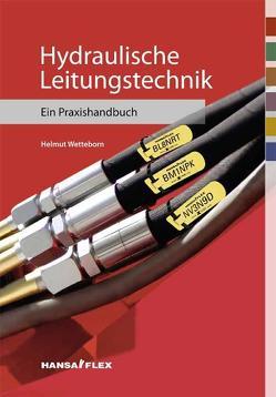 Hydraulische Leitungstechnik von Wetteborn,  Helmut