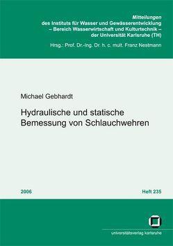 Hydraulische und statische Bemessung von Schlauchwehren von Gebhardt,  Michael