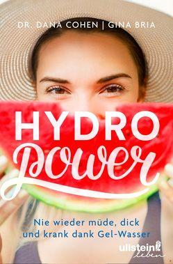 Hydro Power von Bria,  Gina, Cohen,  Dana, Kretschmer,  Ulrike