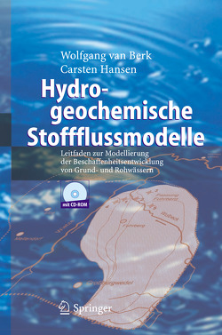 Hydrogeochemische Stoffflussmodelle von Hansen,  Carsten, van Berk,  Wolfgang