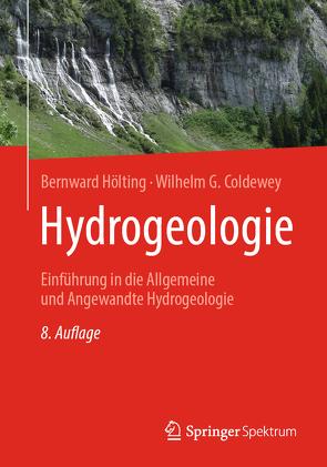 Hydrogeologie von Coldewey,  Wilhelm G., Hölting,  Bernward