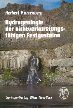 Hydrogeologie der nichtverkarstungsfähigen Festgesteine von Hohl,  R., Karrenberg,  H., Pahl,  A., Schneider,  H.-J., Wallner,  M.