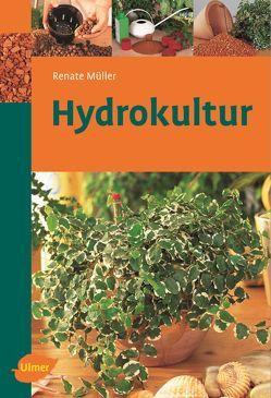 Hydrokultur von Müller,  Renate