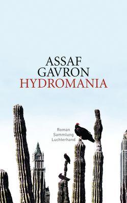 Hydromania von Gavron,  Assaf, Linner,  Barbara
