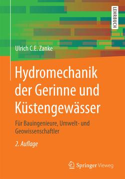 Hydromechanik der Gerinne und Küstengewässer von Zanke,  Ulrich C. E.