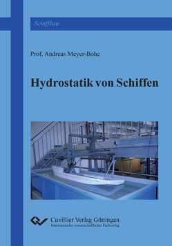 Hydrostatik von Schiffen von Meyer-Bohe,  Andreas