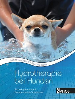 Hydrotherapie bei Hunden von Baumgartner,  Sabine, Zemla,  Sabine