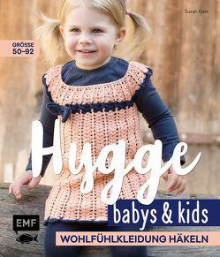 Hygge Babys und Kids – Wohlfühlkleidung häkeln von Gast,  Susan