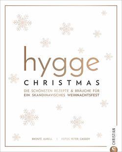 Hygge Christmas von Aurell,  Brontë, van der Avoort,  Birgit