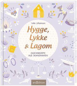 Hygge, Lykke und Lagom