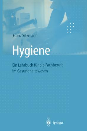 Hygiene von Sitzmann,  Franz