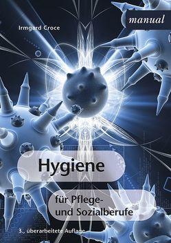 Hygiene für Pflege- und Sozialberufe von Croce,  Irmgard