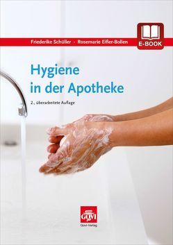Hygiene in der Apotheke von Eifler-Bollen,  Rosemarie, Schüller,  Friederike
