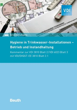 Hygiene in Trinkwasser-Installationen von Bürschgens,  Arnd