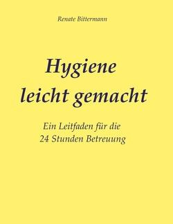 Hygiene leicht gemacht von Bittermann,  MSc,  Renate
