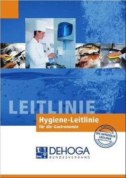 Hygiene-Leitlinie für die Gastronomie von Büttner,  Stephan, Dörsam,  Klaus G, Müller,  Klaus W., Müller,  Martin, Stähle,  Sieglinde, Viedt,  Hans H
