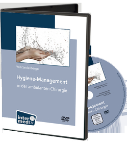 Hygiene-Management in der ambulanten Chirurgie von Seidenberger,  Willi