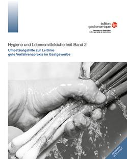 Hygiene und Lebensmittelsicherheit Band 2 von Clavuot-Brändli,  Martina