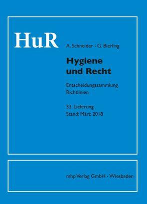 Hygiene und Recht von Bierling,  Götz, Schneider,  Alfred