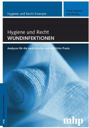 Hygiene und Recht Exzerpte: Wundinfektionen von Bierling,  Götz, Schneider,  Alfred